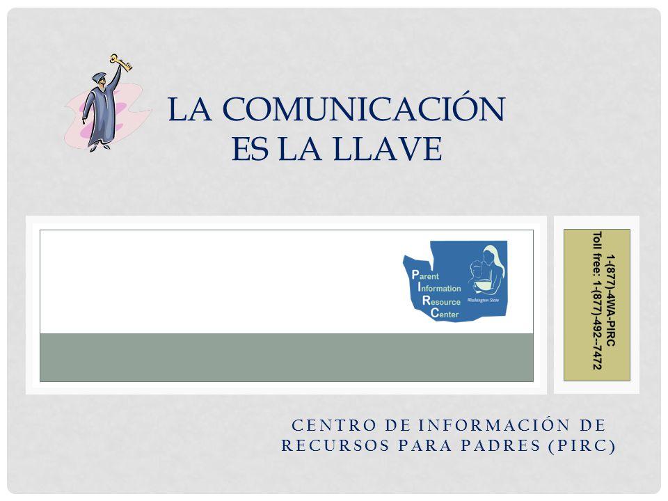 La Comunicación es la Llave