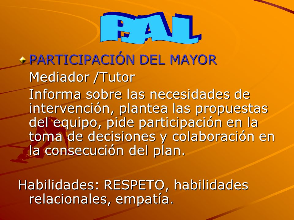 P.A.I. PARTICIPACIÓN DEL MAYOR Mediador /Tutor