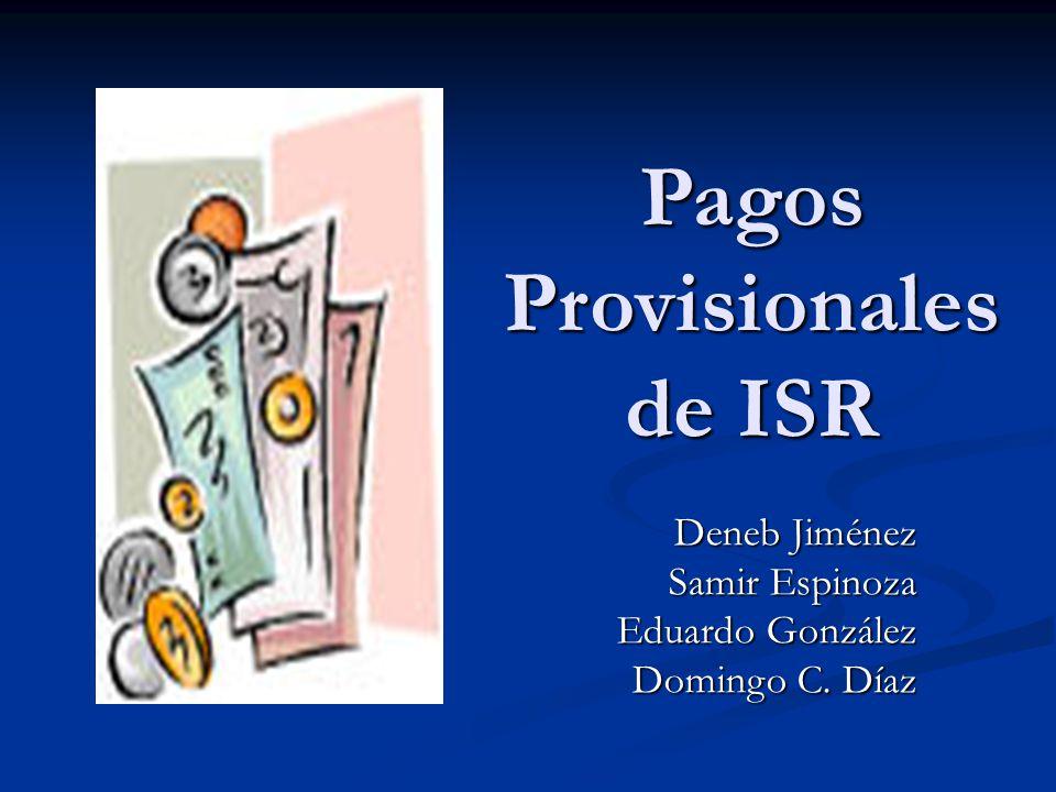 Pagos Provisionales de ISR