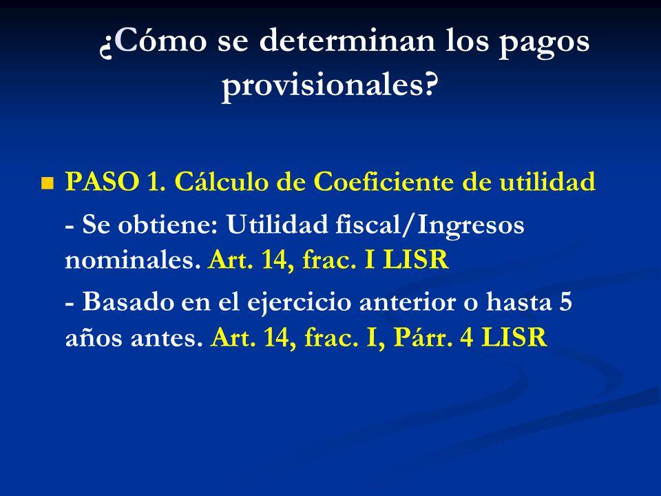 ¿Cómo se determinan los pagos provisionales