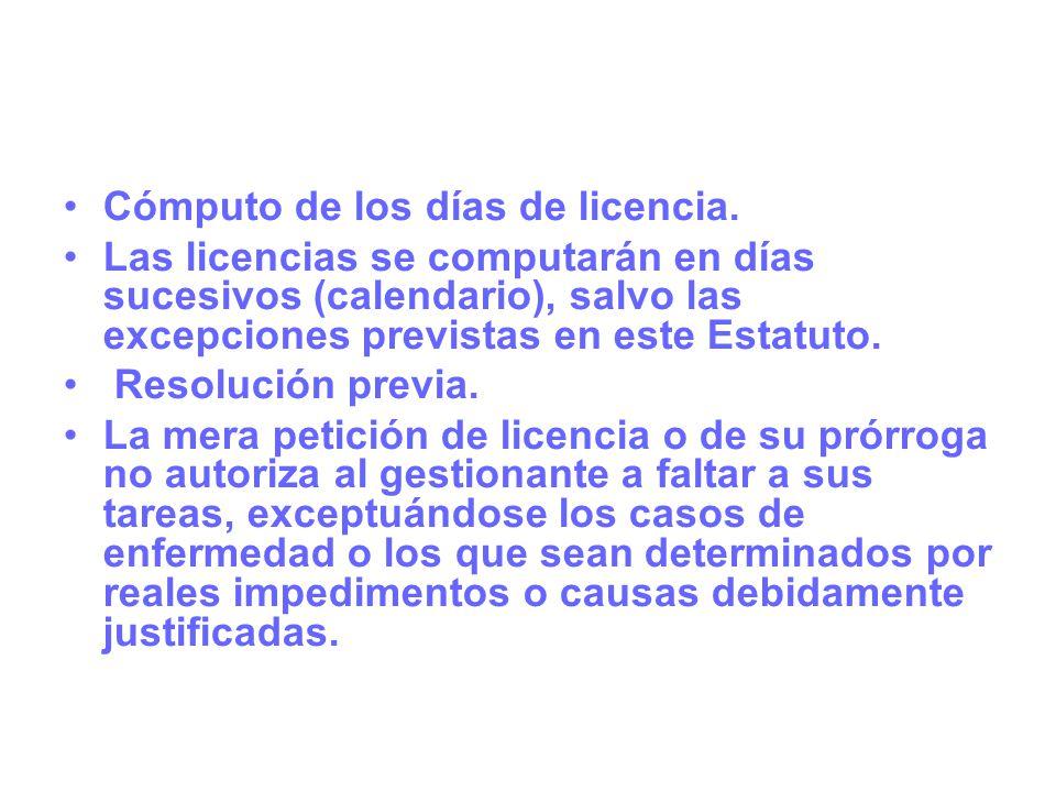 Cómputo de los días de licencia.