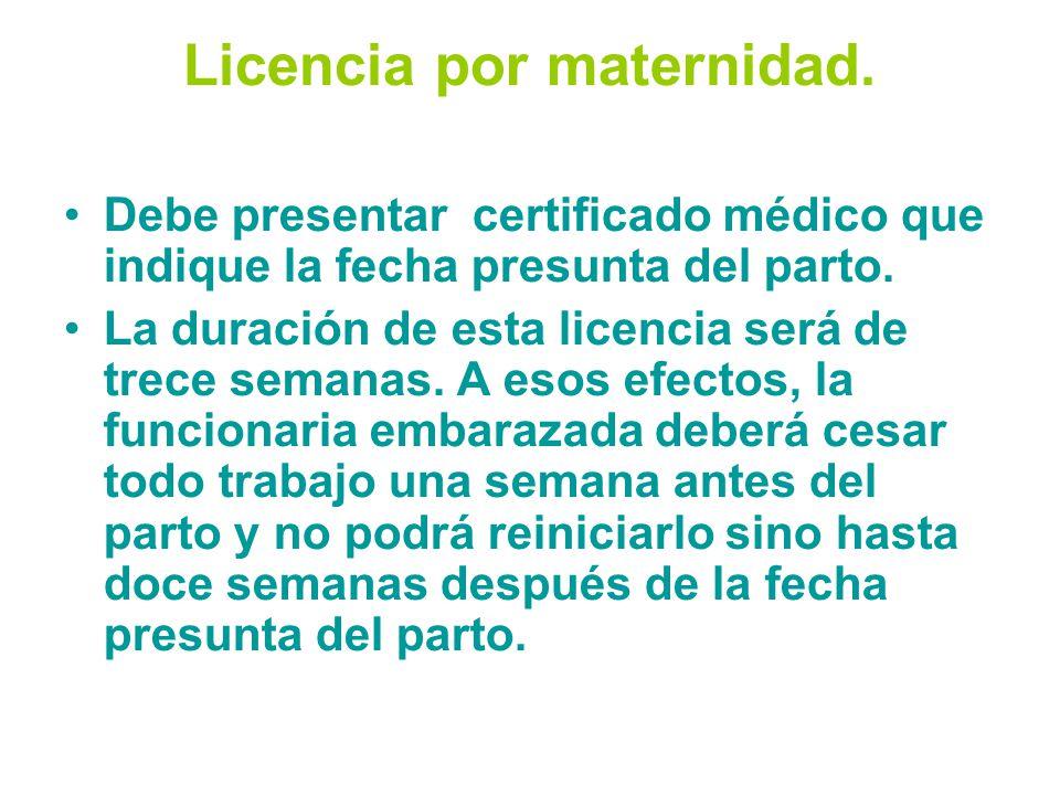 Licencia por maternidad.