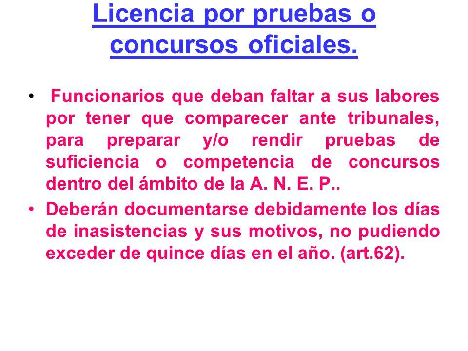 Licencia por pruebas o concursos oficiales.