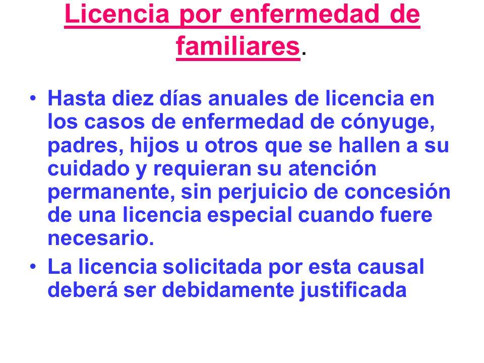 Licencia por enfermedad de familiares.