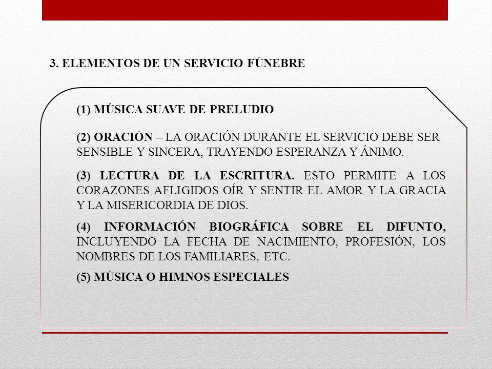 3. ELEMENTOS DE UN SERVICIO FÚNEBRE