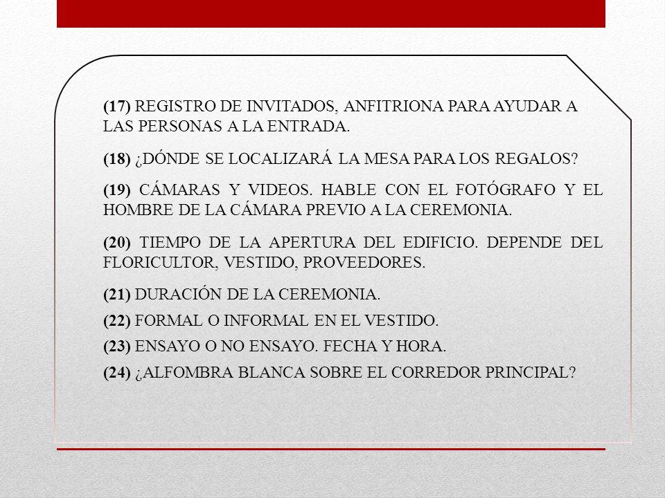 (17) REGISTRO DE INVITADOS, ANFITRIONA PARA AYUDAR A LAS PERSONAS A LA ENTRADA.