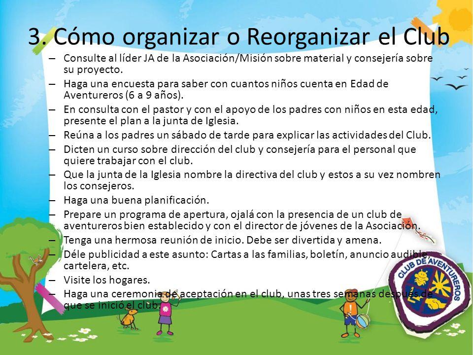 3. Cómo organizar o Reorganizar el Club