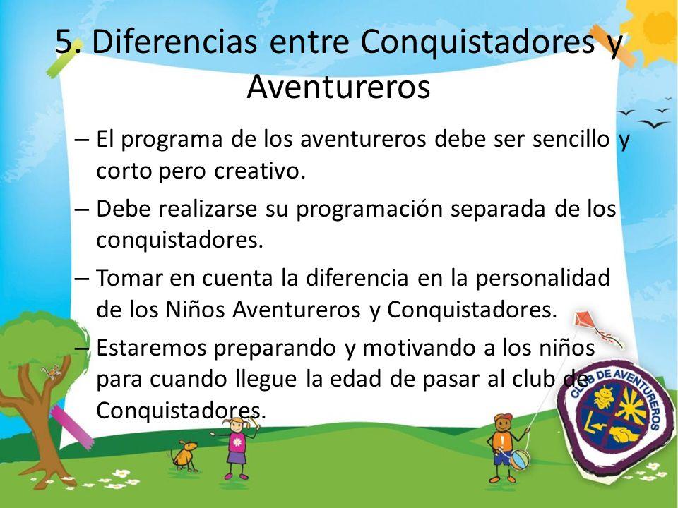 5. Diferencias entre Conquistadores y Aventureros