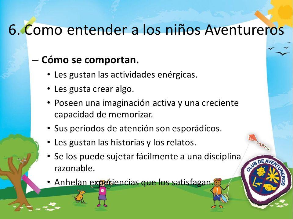 6. Como entender a los niños Aventureros