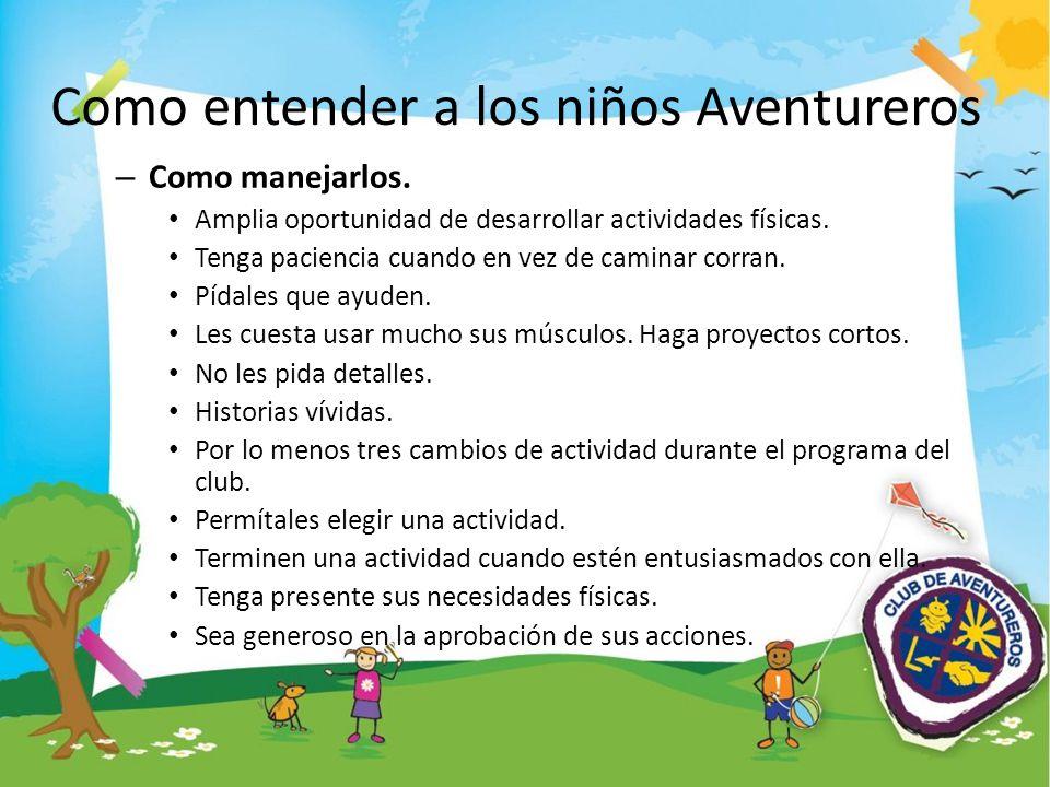 Como entender a los niños Aventureros