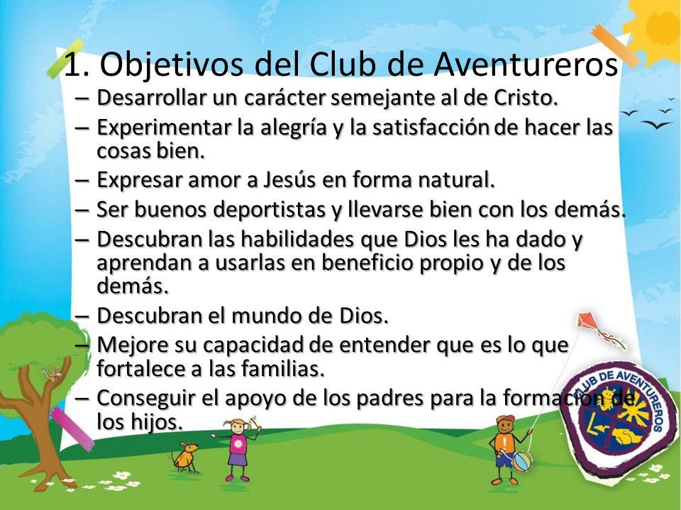 1. Objetivos del Club de Aventureros