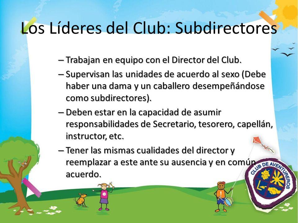 Los Líderes del Club: Subdirectores