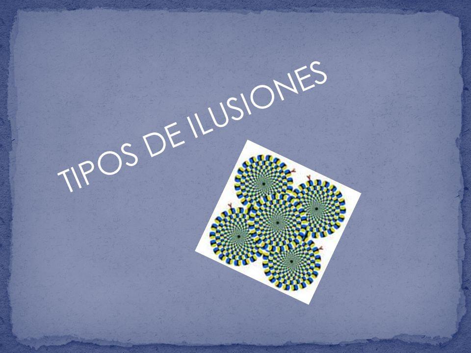 TIPOS DE ILUSIONES