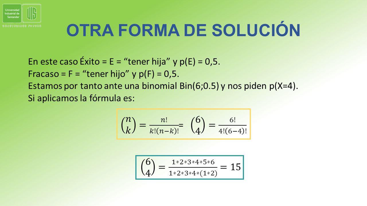 OTRA FORMA DE SOLUCIÓN