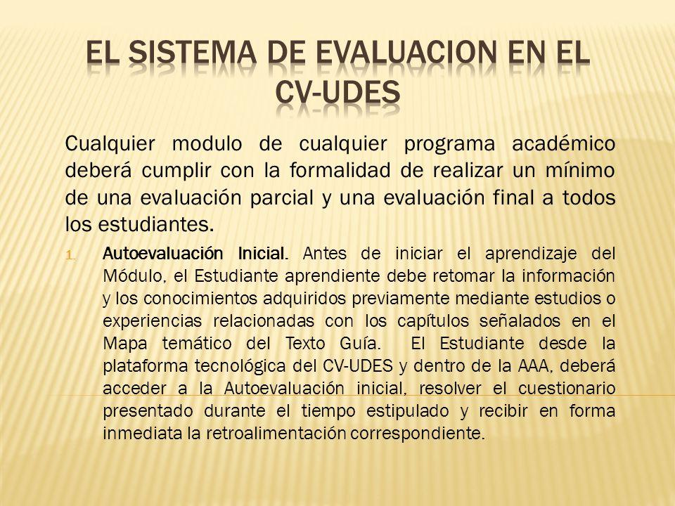 EL SISTEMA DE EVALUACION EN EL CV-UDES