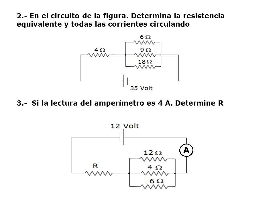 2. - En el circuito de la figura