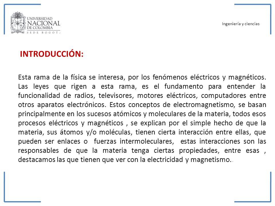Ingeniería y ciencias INTRODUCCIÓN: