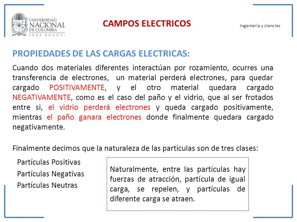 PROPIEDADES DE LAS CARGAS ELECTRICAS: