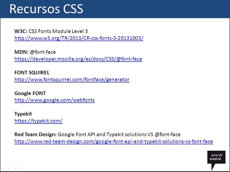 Recursos CSS W3C: CSS Fonts Module Level 3