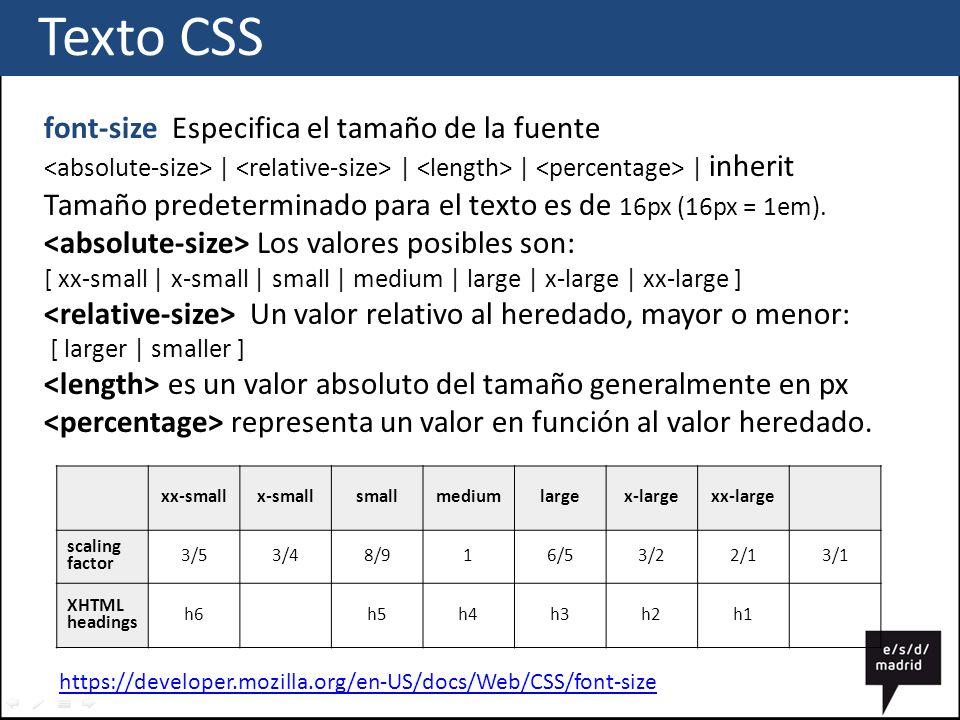 Texto CSS font-size Especifica el tamaño de la fuente