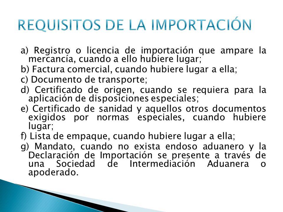 REQUISITOS DE LA IMPORTACIÓN