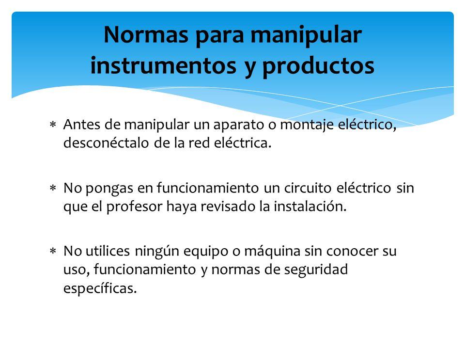 Normas para manipular instrumentos y productos