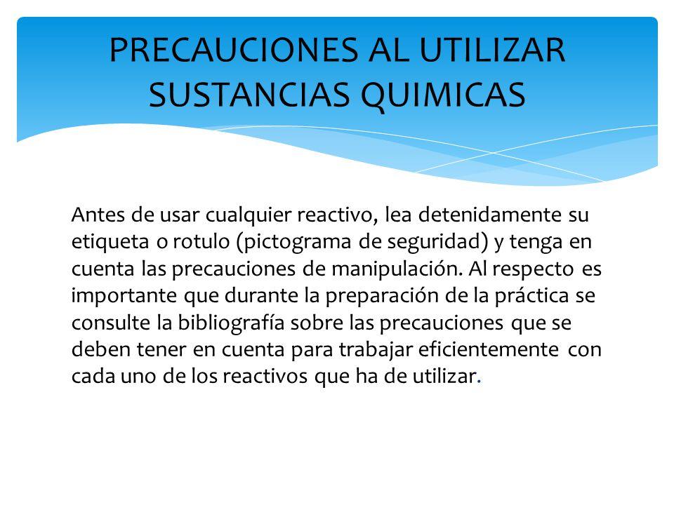 PRECAUCIONES AL UTILIZAR SUSTANCIAS QUIMICAS