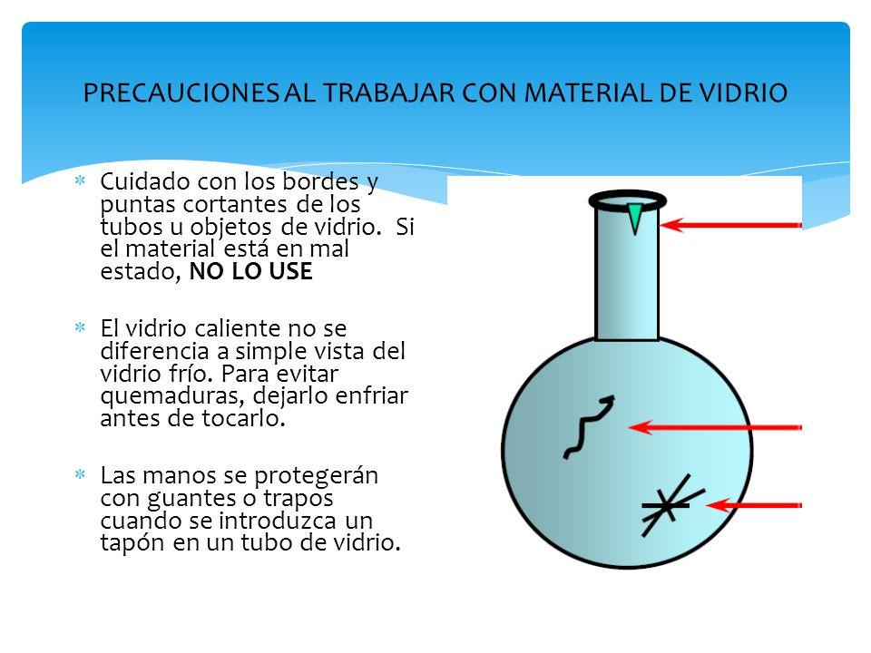PRECAUCIONES AL TRABAJAR CON MATERIAL DE VIDRIO