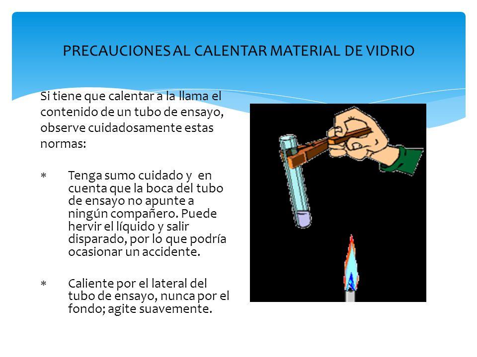 PRECAUCIONES AL CALENTAR MATERIAL DE VIDRIO