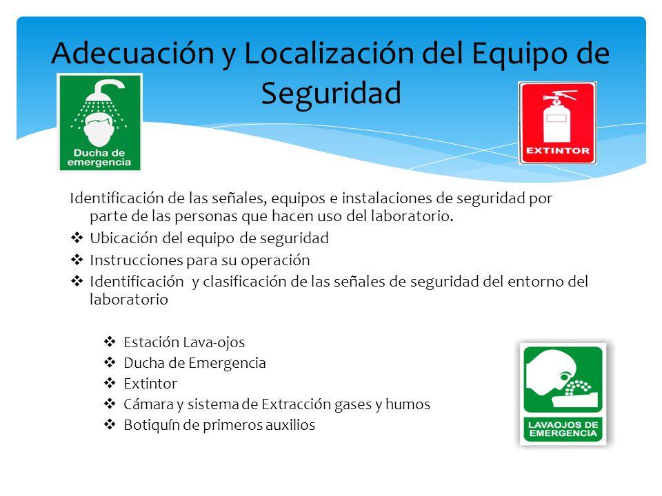 Adecuación y Localización del Equipo de Seguridad