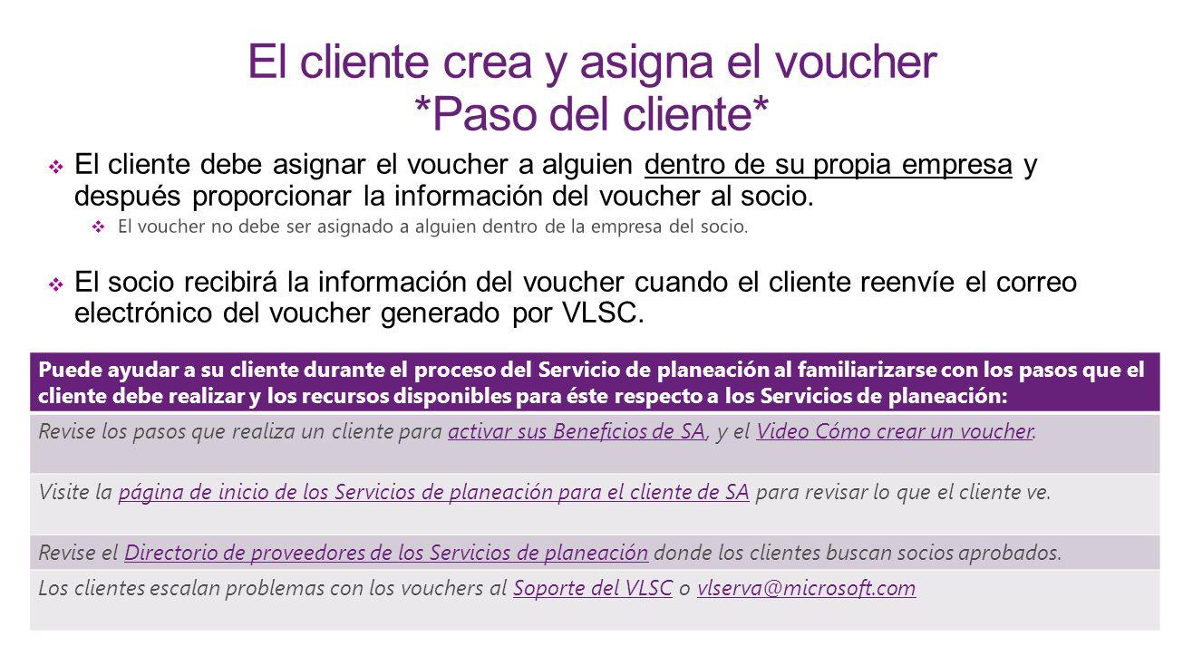 El cliente crea y asigna el voucher *Paso del cliente*