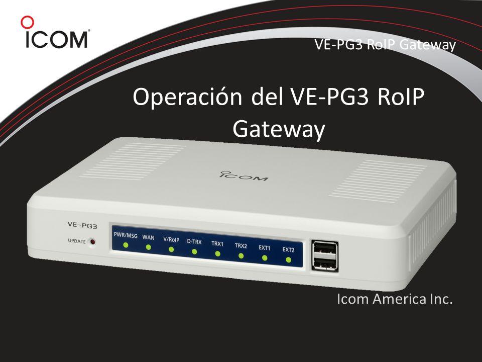Operación del VE-PG3 RoIP Gateway