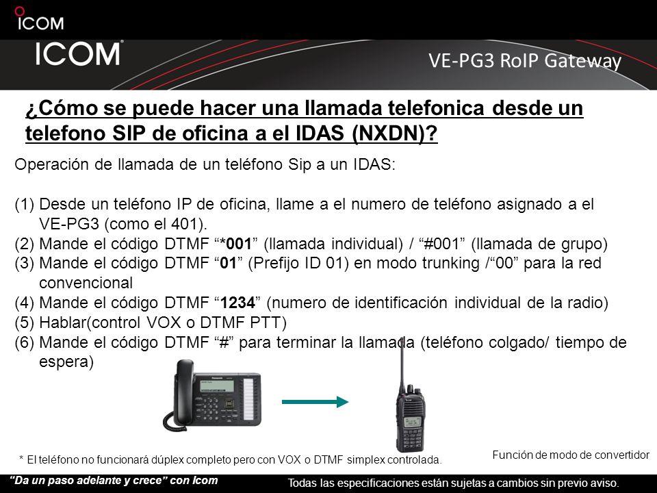 ¿Cómo se puede hacer una llamada telefonica desde un telefono SIP de oficina a el IDAS (NXDN)