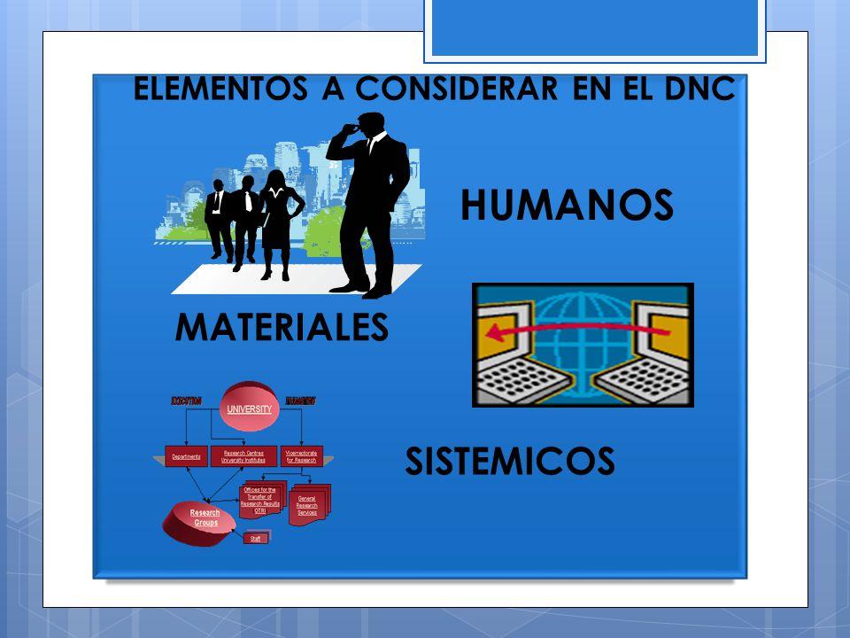 ELEMENTOS A CONSIDERAR EN EL DNC