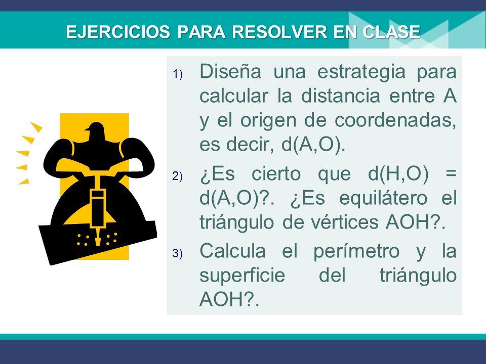 EJERCICIOS PARA RESOLVER EN CLASE