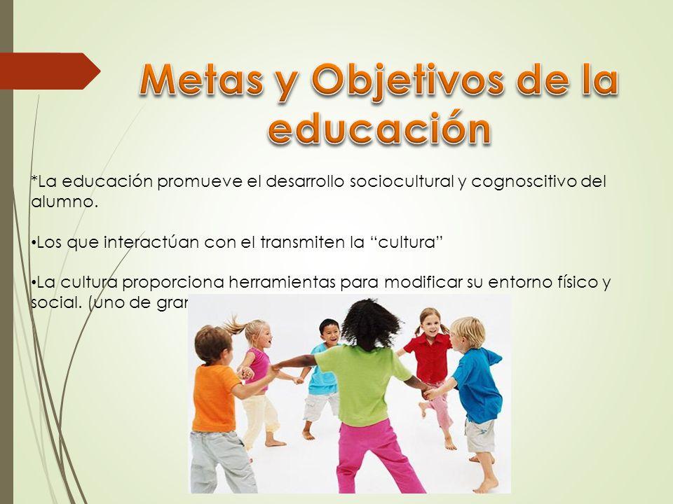 Metas y Objetivos de la educación