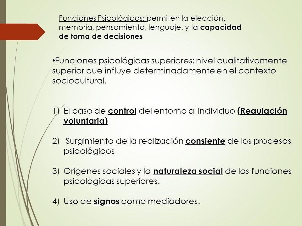 El paso de control del entorno al individuo (Regulación voluntaria)
