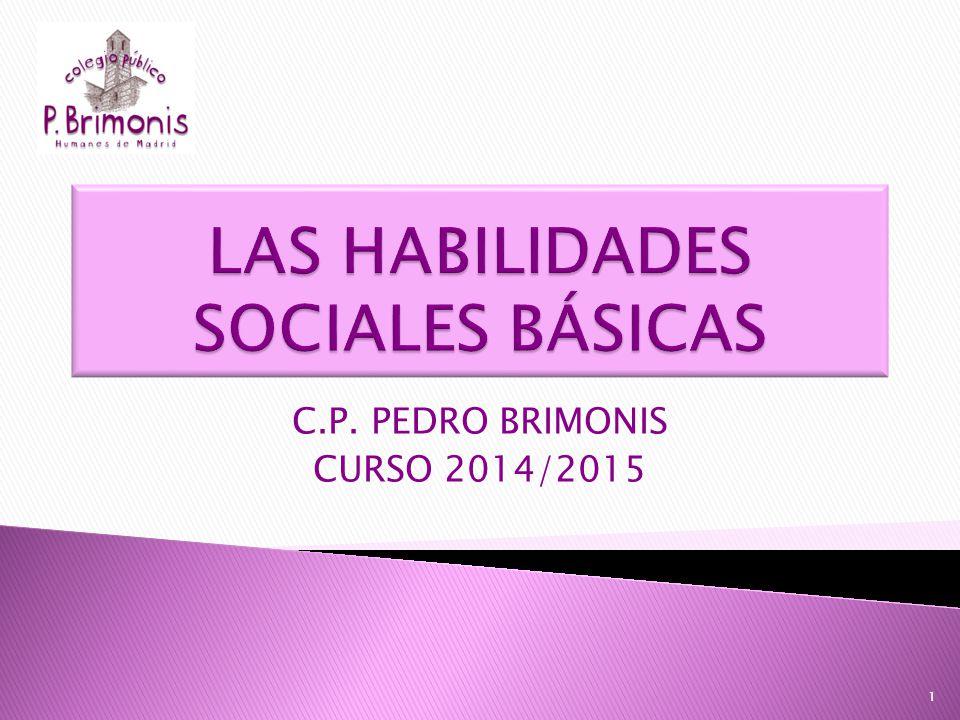 LAS HABILIDADES SOCIALES BÁSICAS