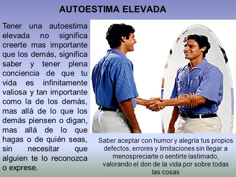 AUTOESTIMA ELEVADA