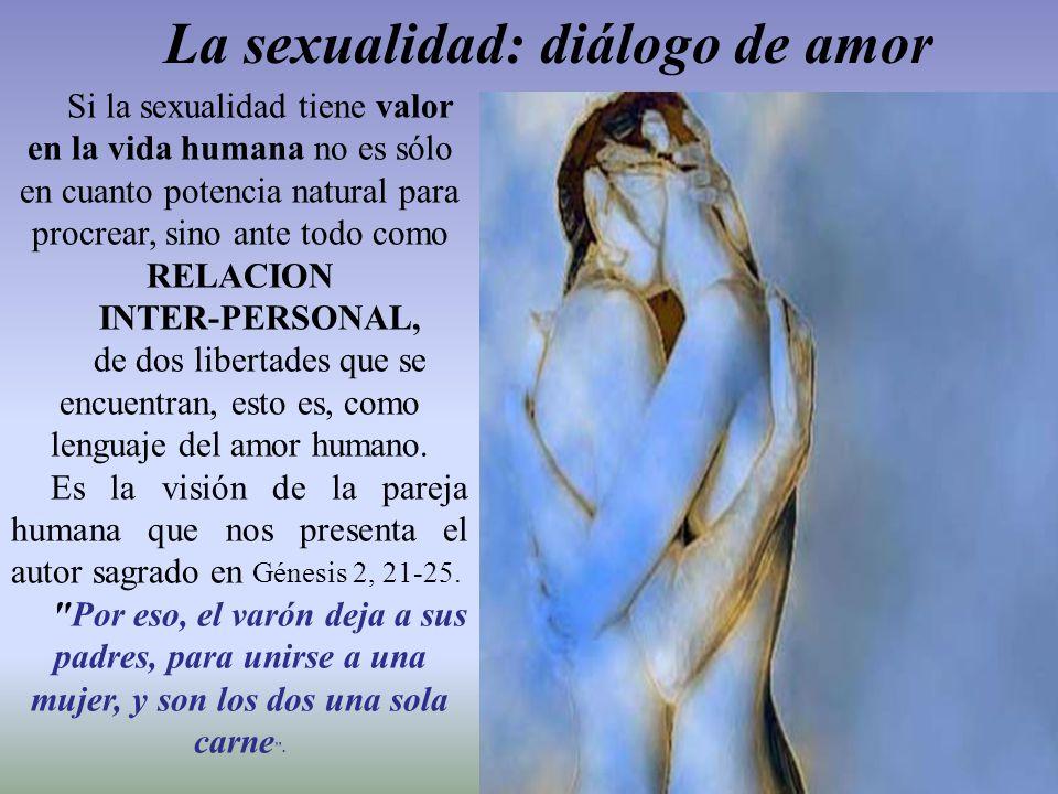 La sexualidad: diálogo de amor