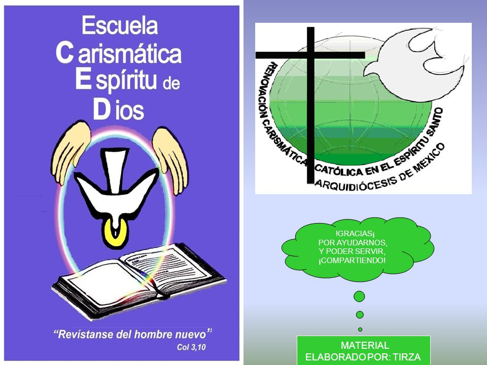 MATERIAL ELABORADO POR: TIRZA !GRACIAS¡ POR AYUDARNOS, Y PODER SERVIR,