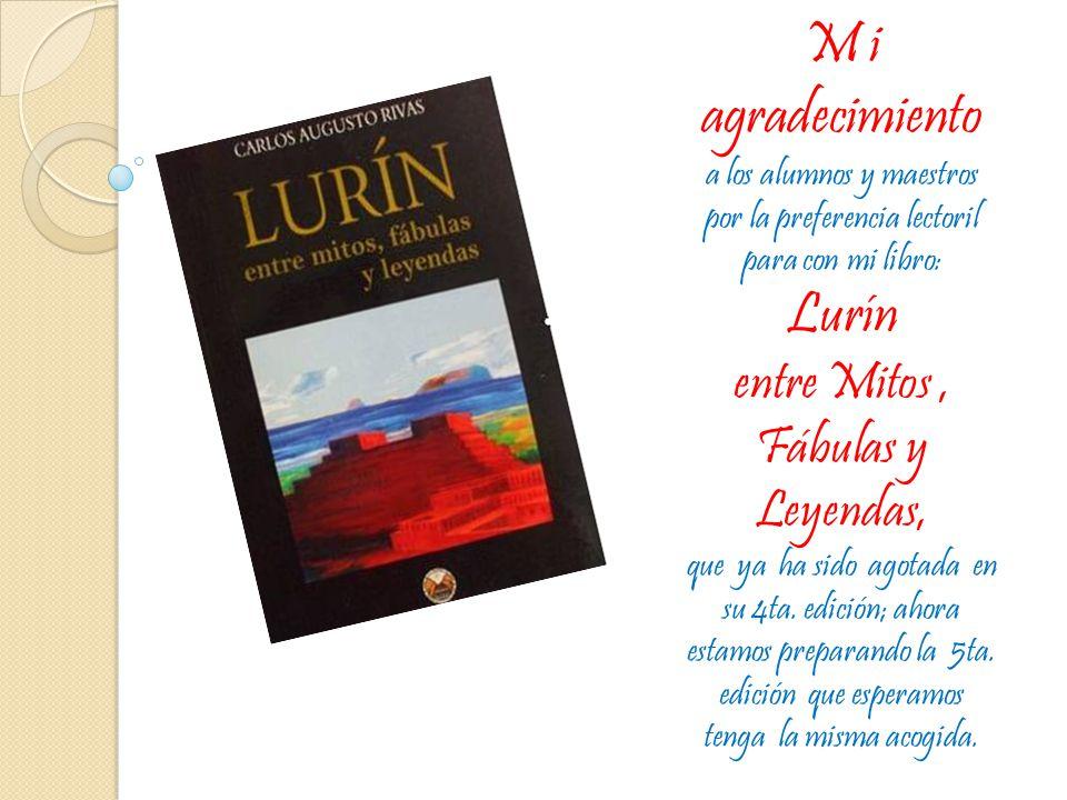 M i agradecimiento Lurín entre Mitos , Fábulas y Leyendas,