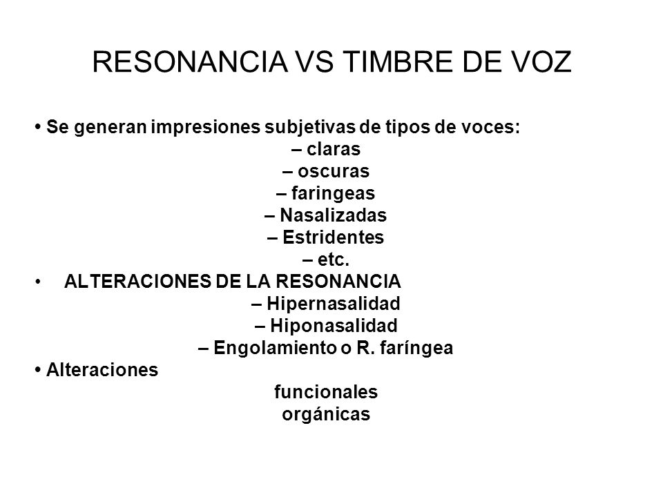 RESONANCIA VS TIMBRE DE VOZ