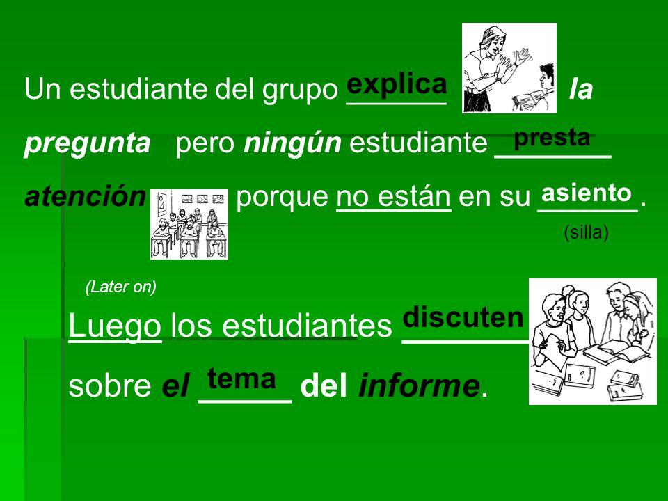 Luego los estudiantes _______ sobre el _____ del informe.