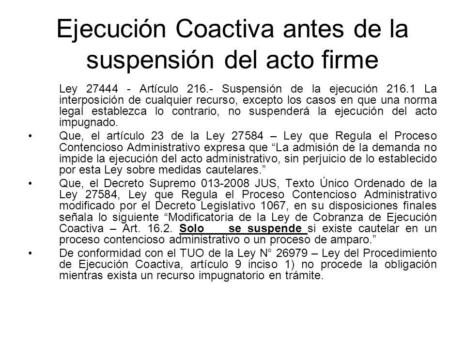 Ejecución Coactiva antes de la suspensión del acto firme