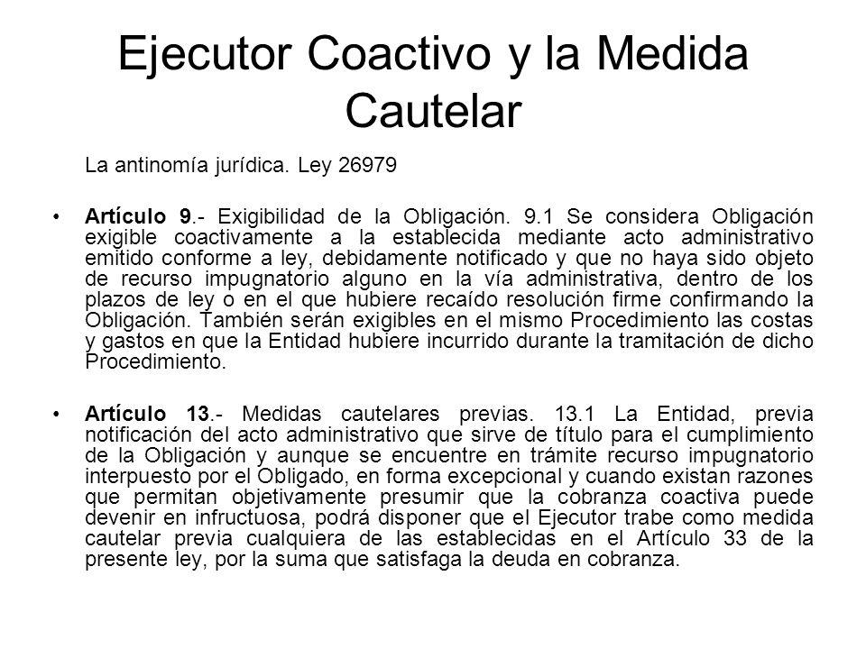 Ejecutor Coactivo y la Medida Cautelar
