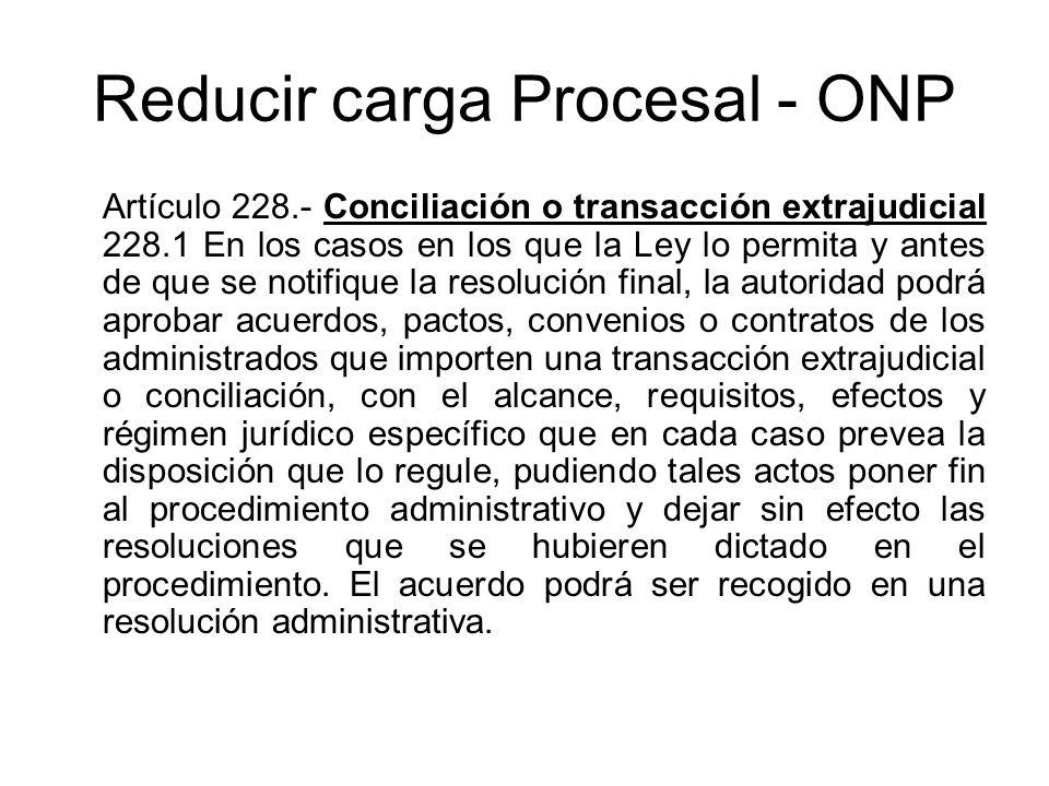 Reducir carga Procesal - ONP