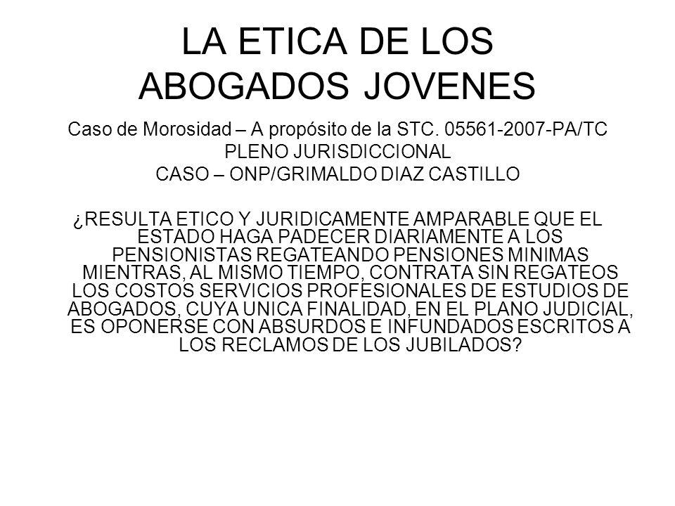 LA ETICA DE LOS ABOGADOS JOVENES