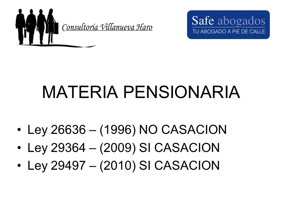 MATERIA PENSIONARIA Ley 26636 – (1996) NO CASACION