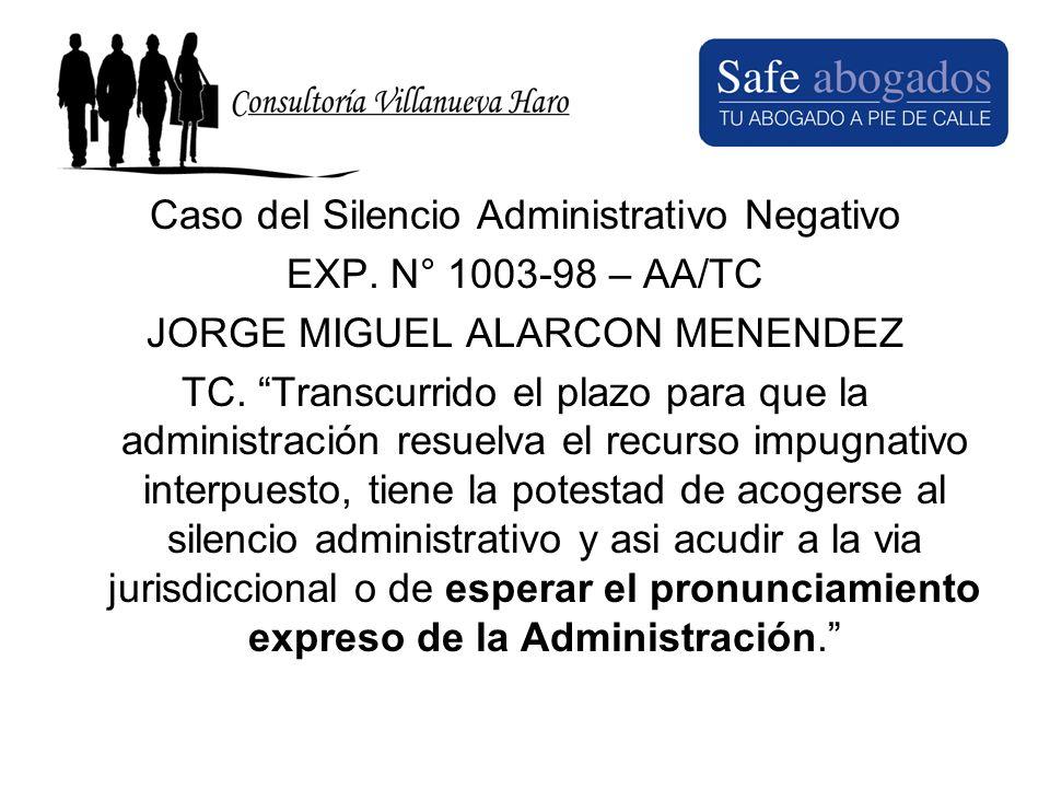 Caso del Silencio Administrativo Negativo EXP. N° 1003-98 – AA/TC